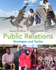 Public Relations - Strategies and Tactics by Wilcox Dennis