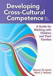 Developing Cross-Cultural Competence by Eleanor W. / Lynch
