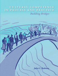 Cultural Competence In Process And Practice