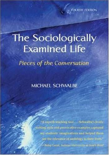 Sociologically Examined Life