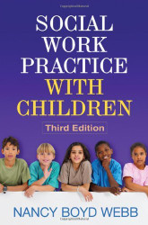 Social Work Practice With Children