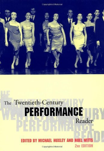 Twentieth Century Performance Reader