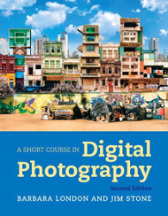 Short Course In Digital Photography  (by London)