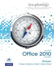 Exploring Microsoft Office 2010 Volume 1