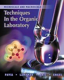 Microscale And Macroscale Techniques In The Organic Laboratory