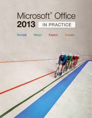 Microsoft® Office 2013 In Practice