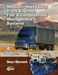 Workbook For Bennett's Medium/Heavy Duty Truck Engines Fuel And Computerized Management Systems