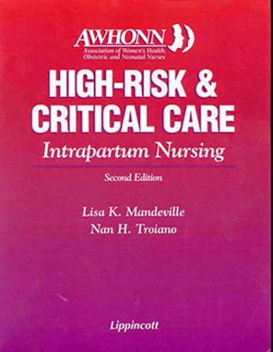 High-Risk And Critical Care