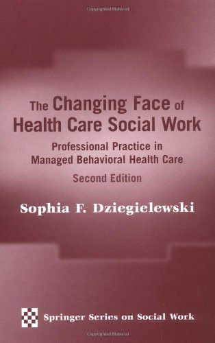 Changing Face Of Health Care Social Work