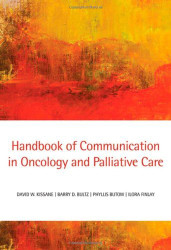 Handbook Of Communication In Oncology And Palliative Care