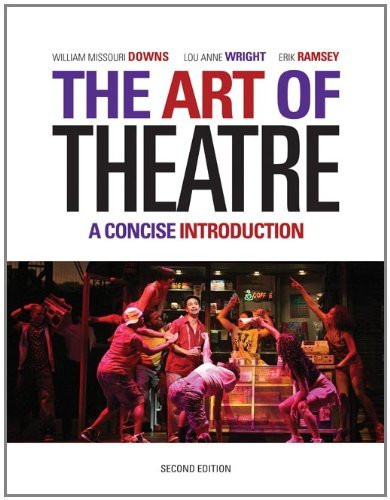 Art Of Theatre A Concise Introduction