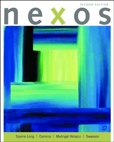 Student Activities Manual For Spaine Long/Carreira/Madrigal Velasco/Swanson's Nexos 2Nd