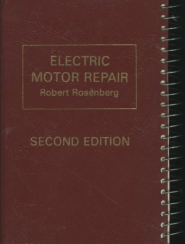 electric motor repair by robert rosenberg american book