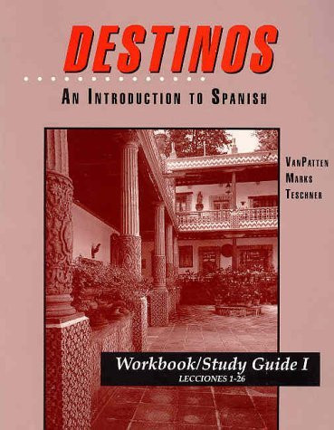 Workbook / Study Guide, Vol. 1: To Accompany Destinos ...