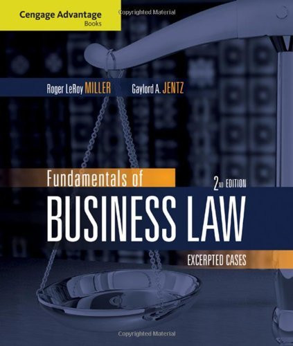Fundamentals Of Business Law Excerpted Cases