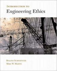 Introduction To Engineering Ethics by Schinzingerroland / Martin
