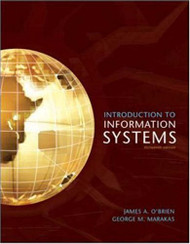 Introduction To Information Systems by James O'Brien / Marakas