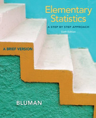 Elementary Statistics A Step By Step Approach Brief Version - Allan Bluman