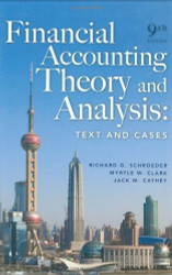 Financial Accounting Theory And Analysis Richard G Schroeder