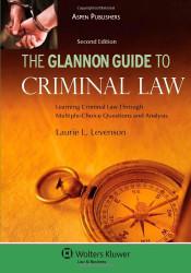 Glannon Guide To Criminal Law
