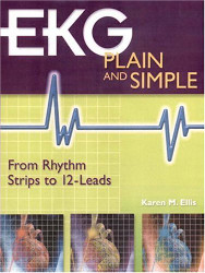 Ekg Plain and Simple - Karen Ellis