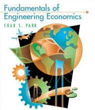 Fundamentals Of Engineering Economics by Chan Park