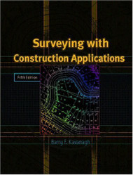 Surveying With Construction Applications - Barry Kavanagh