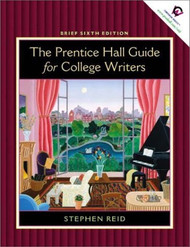 Prentice Hall Guide For College Writers Brief Edition