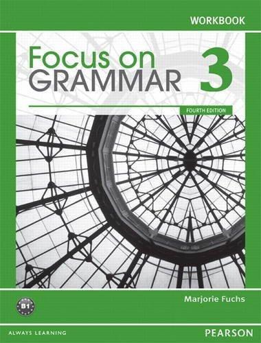 Focus On Grammar 3 Workbook