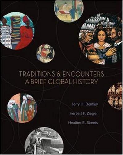 Traditions And Encounters A Brief Global History