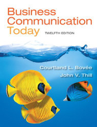 Business Communication Today by Bovee Courtland