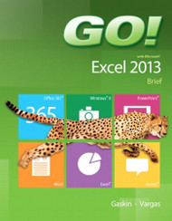 Go! With Microsoft Excel 2013 Brief