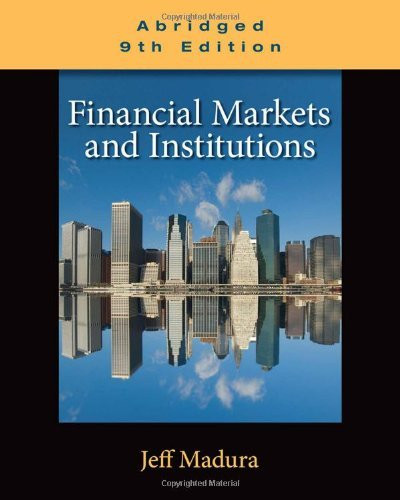 Financial Markets And Institutions Abridged