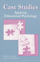 Case Studies Applying Educational Psychology by Dinah Jackson / Ormrod