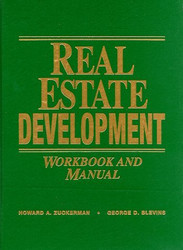 Real Estate Development Workbook And Manual