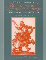 Short History Of Renaissance And Reformation Europe