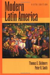 Modern Latin America - Thomas Skidmore