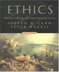 Ethics: History Theory and Contemporary Issues by Steven Cahn