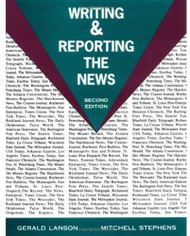 Writing and Reporting The News by Gerald Lanson