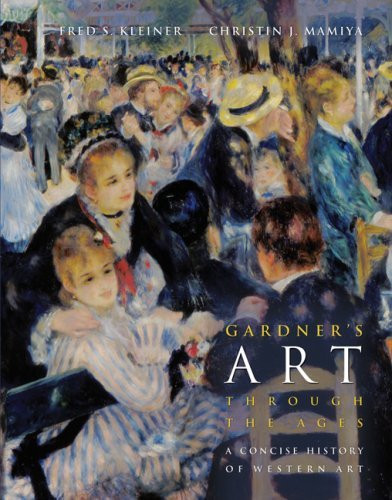 Gardner's Art Through The Ages A Concise History Of Western Art