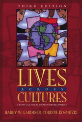 Lives Across Cultures - Harry Gardiner