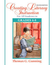 Creating Literacy Instruction For All Students In Grades 4 To 8