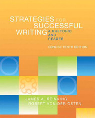 Strategies For Successful Writing Concise Edition by James Reinking