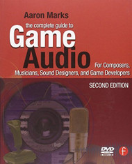 Complete Guide To Game Audio