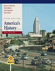 America's History Volume 2 Since 1865 by James Henretta