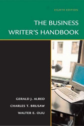 The Business Writer's Handbook by Gerald Alred