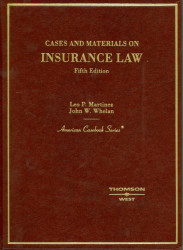 Cases and Materials On Insurance Law by Leo Martinez