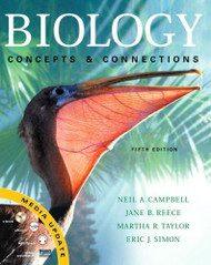 Campbell Biology Concepts and Connections by Neil A Campbell / Reece