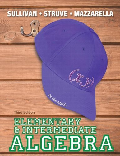 Elementary And Intermediate Algebra