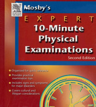 Mosby's Expert 10-Minute Physical Examinations - Mosby